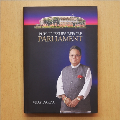 Public Issues Before Parliament - The book recapitulates the significant contributions made by Vijay Darda during his 18-year tenure as a Member of Rajya Sabha.