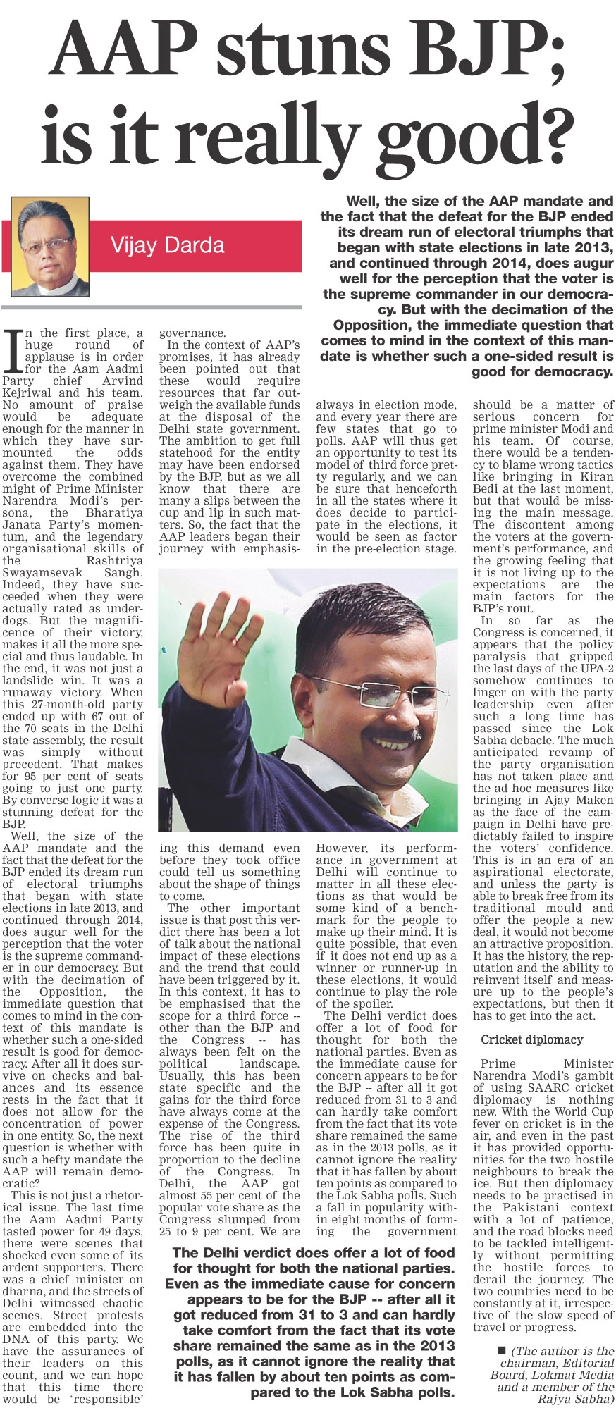 AAP stuns BJP; is it really good?