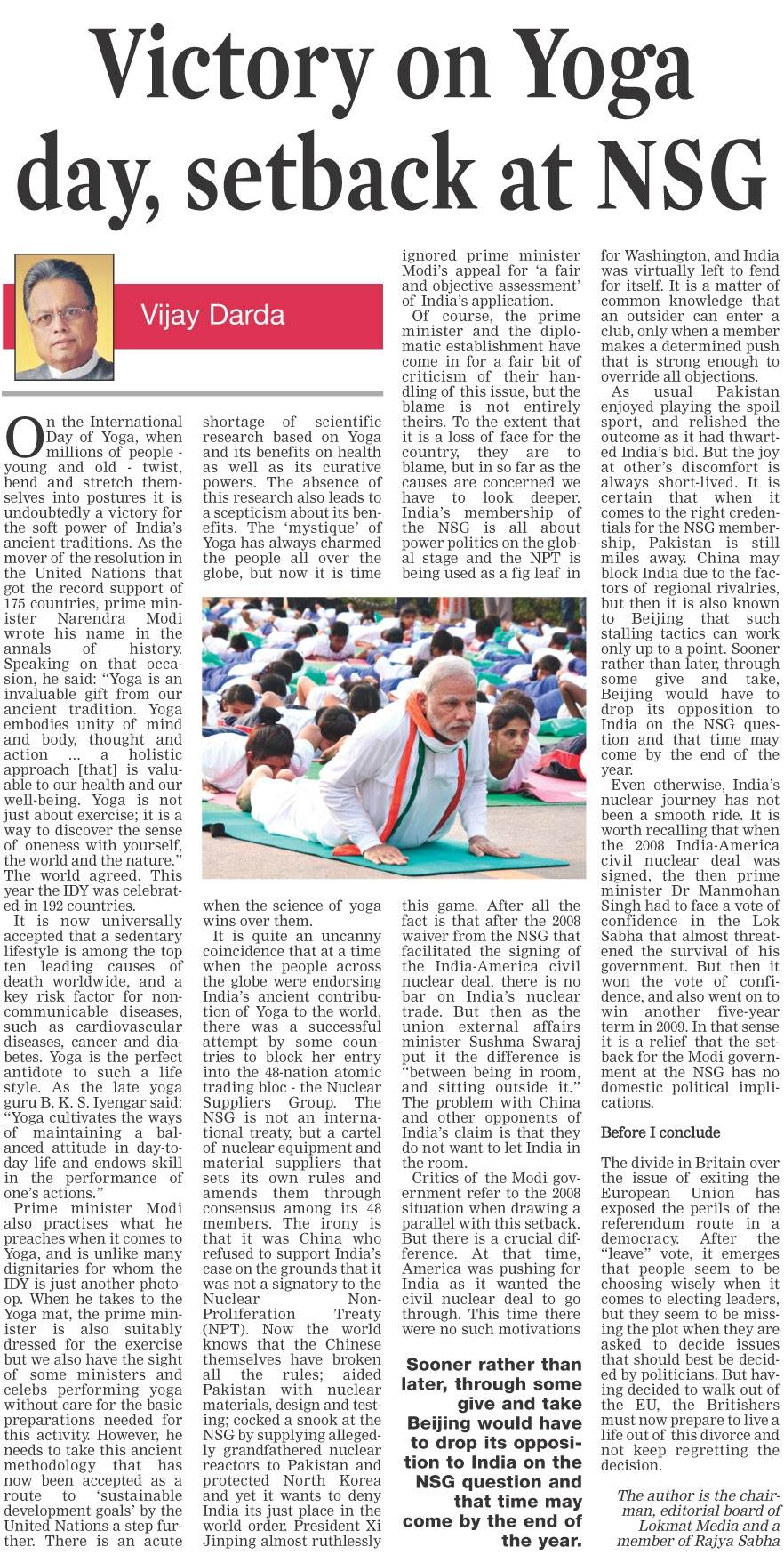 Victory on Yoga day, setback at NSG